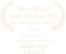 Best Small Ship Cruise Line Australia & New Zealand Award - 2019 Australia Cruiser's